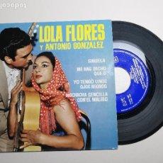 Discos de vinilo: LOLA FLORES Y ANTONIO GONZALEZ SIGUELA / ME HAS DICHO QUE SI EP 1964 BELTER. Lote 197453390