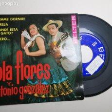 Discos de vinilo: LOLA FLORES Y A. GONZALEZ. ¡DÉJAME DORMIR!. LA REJA. ¿DONDE ESTÁ ESE GATO? QUIERO... BELTER, 1964. Lote 197453718