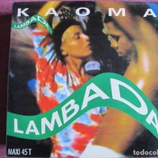 Discos de vinil: MAXI - KAOMA - LAMBADA / INSTRUMENTAL VERSION (SPAIN, EPIC RECORDS 1989). Lote 197457342