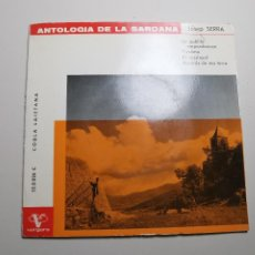 Discos de vinilo: COBLA LAIETANA - ANTOLOGIA DE LA SARDANA : JOSEP SERRA - EP VERGARA 1963 CUBIERTA GATEFOLD. Lote 197461365