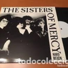 Dischi in vinile: THE SISTERS OF MERCY – HARD REIGN (LP VINILO). Lote 197461915