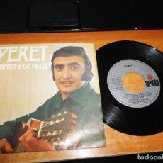Discos de vinilo: PERET CANTA Y SE FELIZ EUROVISION 1974 SINGLE VINILO ESPAÑA DEL AÑO 1974 ARIOLA CONTIENE 2 TEMAS. Lote 197469151