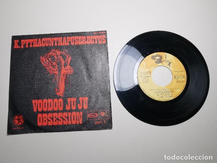 Discos de vinilo: K. Pythacunthapuserectus. Voodoo Ju Ju Obsesion. Movieplay-Barclay, Esp. 1969 single - Foto 2 - 197483542