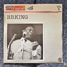 Discos de vinilo: B.B. KING - THE ORIGINAL JAZZ & BLUES HISTOY. VOL. 5 EDITADO POR DIAL DISCOS - AÑO 1.985. Lote 197492552