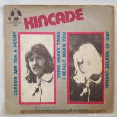 Discos de vinilo: EP / KINCADE / DREAMS ARE TEN A PENNY - THESE HEAVY TIMES - I REALLY MEAN YOU - WHANT BELAME OF ME?. Lote 197494133