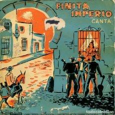 Discos de vinilo: FINITA IMPERIO Y LUIS RUEDA /CAMPANILLEROS GADITANOS + 3 (EP S/F). Lote 197511817