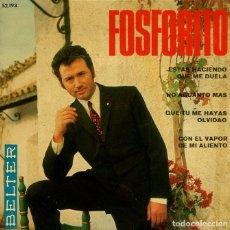 Discos de vinil: FOSFORITO / ESTAS HACIENDA QUE ME DUELA + 3 (EP 1968). Lote 197513203