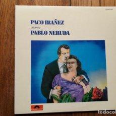 Discos de vinilo: PACO IBAÑEZ CANTA PABLI NERUDA + CUARTETO CEDRON CANTA RAUL GONZALEZ TUÑON . Lote 197514316