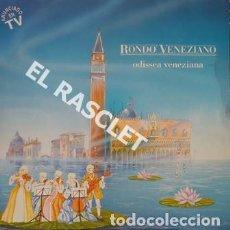 Discos de vinilo: MAGNIFICO LP - RONDÓ VENEZIANO - OFISSEA VENEZIANA. Lote 197515058