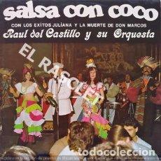 Discos de vinilo: MAGNIFICO LP - RAUL DEL CASTILLO Y SU ORQUESTA - SALSA CON COCO. Lote 197515355
