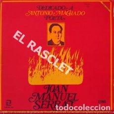 Discos de vinilo: MAGNIFICO LP - JOAN MANUEL SERRAT - DEDICADO A ANTONIO MACHADO. Lote 197518302