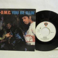 Discos de vinilo: RUN-D.M.C. - YOU BE ILLIN' / HIT IT RUN - SINGLE - 1986 - SPAIN - VG+/VG. Lote 197531707