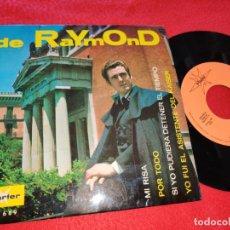 Discos de vinil: DE RAYMOND MI RISA/POR TODO/SI YO PUDIERA DETENER EL TIEMPO +1 EP 1967 MARFER FIRMADO Y DEDICADO. Lote 197544178