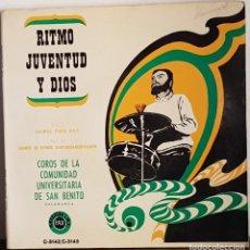 Discos de vinilo: RITMO, JUVENTUD Y DIOS - COROS DE LA COMUNIDAD UNIVERSITARIA DE SAN BENITO 2 EP 1969. Lote 197559353