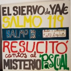Discos de vinilo: EL SIERVO DE YAVE. SALMO 13 .+LIBRETO. Lote 197560965
