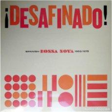 Discos de vinilo: VVAA – ¡DESAFINADO! SPANISH BOSSA NOVA 1963/1975 - LP SPAIN 2019 - ADARCE ADC 004. Lote 211493760