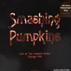 Discos de vinilo: SMASHING PUMPKINS* 2LP HEAVYVEIGHT VINYL 180G * LIVE AT THE CABARET METRO CHICAGO 1993 * PRECINTADO. Lote 197595495