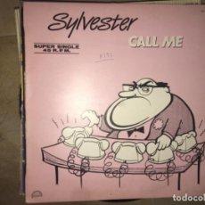 Discos de vinilo: SYLVESTER: CALL ME SÚPER SINGLE . Lote 197635080
