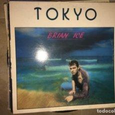 Discos de vinilo: TOKYO: BRIAN ICE. Lote 197635238