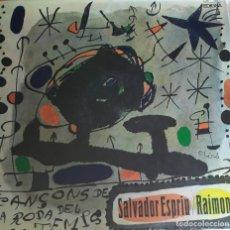 Discos de vinilo: RAIMON-SALVADOR ESPRIU. Lote 197635783