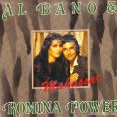 Disques de vinyle: AL BANO Y ROMINA POWER - MAKASSAR + ABBI FEDE SINGLE PROMO SPAIN 1988. Lote 197651940