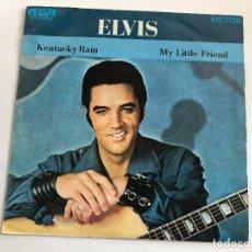 Discos de vinilo: SINGLE ELVIS PRESEY KENTUCKY RAIN/ MY LITTLE FRIEND EDITADO EN ESPAÑA 1970. Lote 197652836