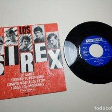 Discos de vinilo: LOS SIREX LO SABES/SIEMPRE TE RETRASAS/CUANTO MAS LEJOS ESTOY... +1 7EP 1966 VERGARA. Lote 197658182