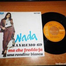 Discos de vinilo: NADA MA CHE FREDDO FA FESTIVAL SAN REMO 69 SINGLE VINILO ESPAÑA 1969 2 TEMAS. Lote 197674233