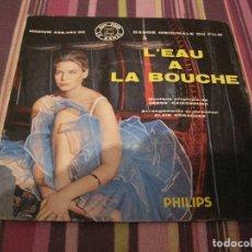 Discos de vinilo: EP L´EAU A LA BOUCHE SERGE GAINSBOURG FRANCIA 196???. Lote 197706736