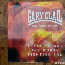 Discos de vinilo: GARY CLAIL & ON-U SOUND SYSTEM ‎– THESE THINGS ARE WORTH FIGHTING FOR LABEL: PERFECTO ‎– 74321 14889. Lote 197714321