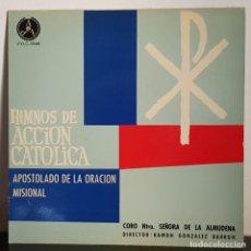 Discos de vinilo: HIMNOS DE ACCION CATOLICA - CORO DE NTRA. DE LA ALMUDENA -1961. Lote 197743538