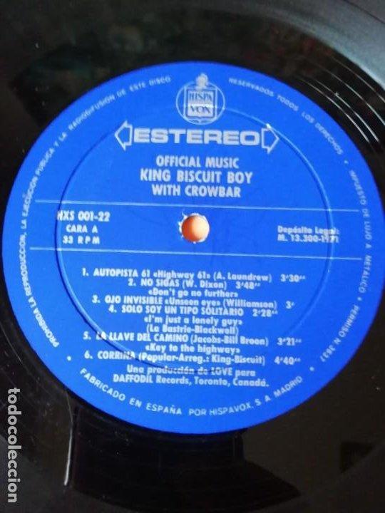 Discos de vinilo: OFFICIAL MUSIC KING BISCUIT BOY . WITH CROWBAR. HISPAVOX RECORDS 1971. - Foto 7 - 197749447