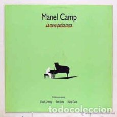 Discos de vinilo: MANEL CAMP*, CLAUDI ARIMANY, SANTI ARISA, NÚRIA CALVO – LA MEVA PETITA TERRA - PRECINTADO. Lote 197752188