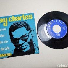 Discos de vinilo: DISCO EP VINILO - RAY CHARLES. NOBODY CARES / RAY'S BLUES / I WONDER WHO - BELTER - ESPAÑA, 1963. Lote 197766438