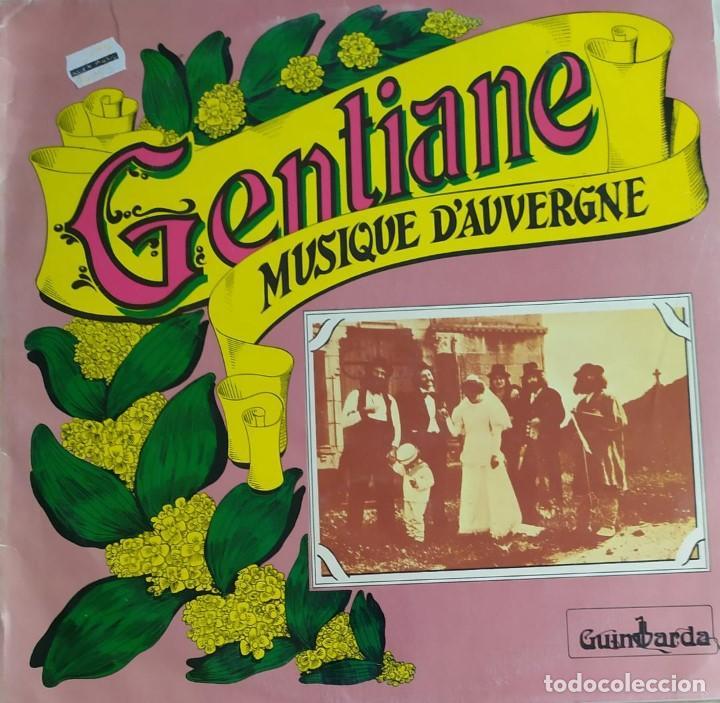 GENTIANE-MUSIQUE D´AUVERGNE (Música - Discos de Vinilo - Maxi Singles - Country y Folk)