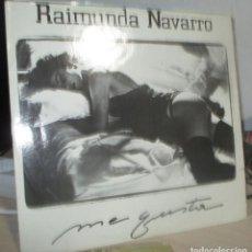 Discos de vinilo: RAIMUNDA NAVARRO - ME GUSTAS - MAXI DISCOMAGIC 1988. Lote 197817828