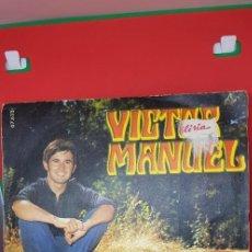 Discos de vinilo: VÍCTOR MANUEL 'EL ABUELO VÍCTOR' SINGLE 1969. Lote 197828176