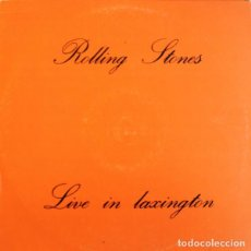 Discos de vinilo: THE ROLLING STONES LIVE IN LAXINGTON LP . KEITH RICHARDS MICK JAGGER RON WOOD. Lote 197839826