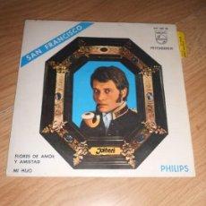 Discos de vinilo: JOHNNY HALLYDAY - SAN FRANCISCO - PHILIPS 1967. Lote 197349753