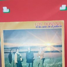 Discos de vinilo: LOS DOÑANA 'VI TU CARA EN EL PALACIO' SINGLE 1981. Lote 197865920