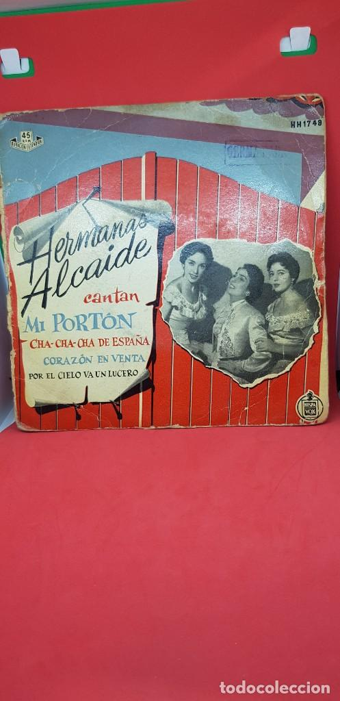 EP HERMANAS ALCAIDE 'MI PORTÓN' SINGLE AÑOS 50-60 CON LA ORQUESTA DE GREG SEGURA (Música - Discos de Vinilo - EPs - Flamenco, Canción española y Cuplé)