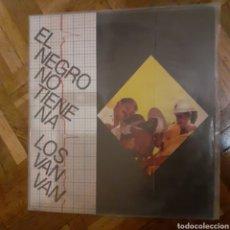 Discos de vinilo: LOS VAN VAN. EL NEGRO NO TIENE NA. AREITO LD-4497. CUBA 1988.. Lote 197963295