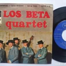 Discos de vinilo: LOS BETA QUARTET - EP SPAIN PS - POROMPOMPERO / OJITOS TRAIDORES / OYE LA YENKA / VUELVE A MI. Lote 197980358