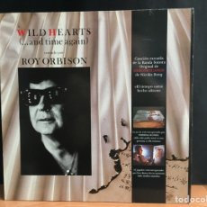 Discos de vinilo: ROY ORBISON - WILD HEARTS (...AND TIME AGAIN) ( (D:NM). Lote 197988475