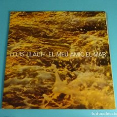 Discos de vinilo: LLUIS LLACH. EL MEU AMIC EL MAR. CARPETA DOBLE. ARIOLA 1978. Lote 197988667
