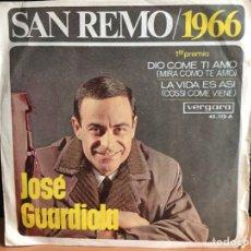 Discos de vinilo: JOSE GUARDIOLA - SAN REMO / 1966 (SINGLE) (VERGARA, VERGARA) 45.112-A(D:NM). Lote 197991022