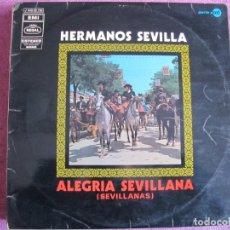 Disques de vinyle: LP SEVILLANAS - HERMANOS SEVILLA - ALEGRIA SEVILLANA (SPAIN, EMI REGAL 1970). Lote 197994552