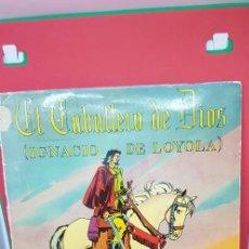 Discos de vinilo: EL CABALLERO DE DIOS. ODEON 1960(IGNACIO DE LOYOLA) NARR. MARUJA FDEZ.. Lote 198020608