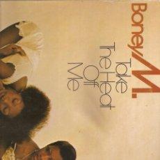 Discos de vinilo: 1480. BONEY M. TAKE THE HEAT OF ME. Lote 198023493