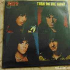 Dischi in vinile: KISS ‎– TURN ON THE NIGHT - SINGLE UK 1987. Lote 198034207